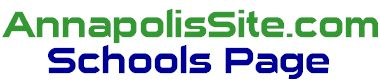 The Annapolis Site Schools Page
